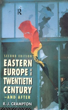 Eastern Europe in the Twentieth Century – And After: 2nd Edition (Paperback) book cover