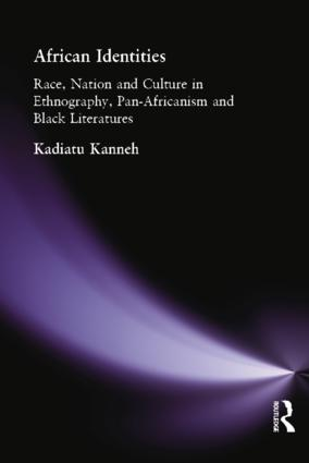 African Identities: Pan-Africanisms and Black Identities, 1st Edition (Hardback) book cover