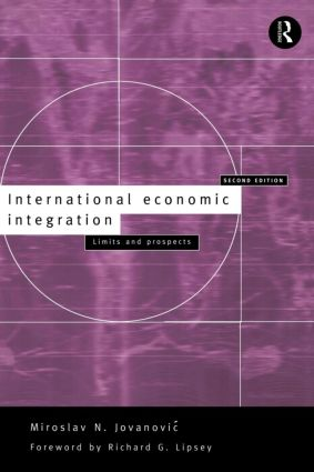 International Economic Integration: Limits and Prospects, 2nd Edition (Paperback) book cover