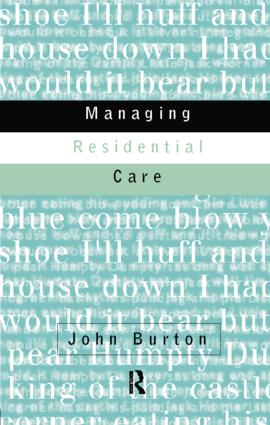 Managing Residential Care: 1st Edition (Paperback) book cover