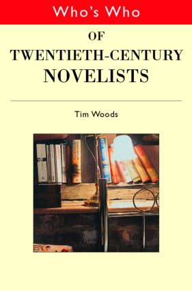 Who's Who of Twentieth Century Novelists: 1st Edition (e-Book) book cover