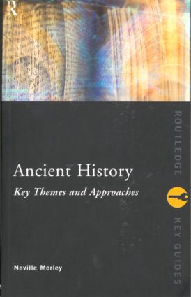 Ancient History: Key Themes and Approaches (Paperback) book cover