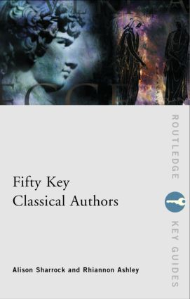 Fifty Key Classical Authors: 1st Edition (Paperback) book cover