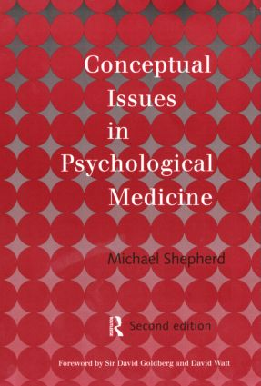 Conceptual Issues in Psychological Medicine: 2nd Edition (Paperback) book cover