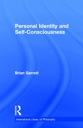 Personal Identity and Self-Consciousness (Hardback) book cover