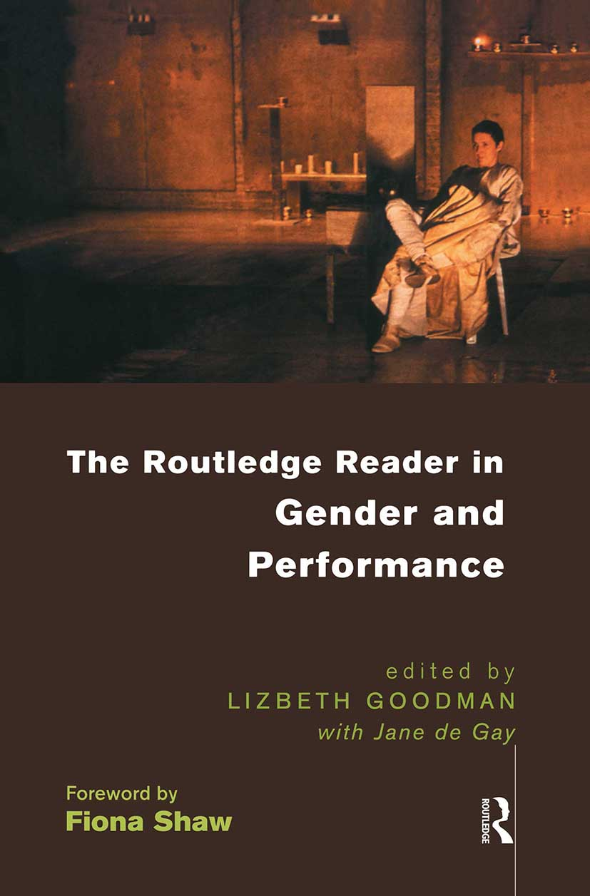 The Routledge Reader in Gender and Performance: 1st Edition (Paperback) book cover