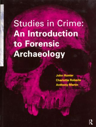 Studies in Crime: An Introduction to Forensic Archaeology (Paperback) book cover