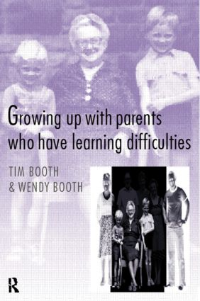 Growing up with Parents who have Learning Difficulties