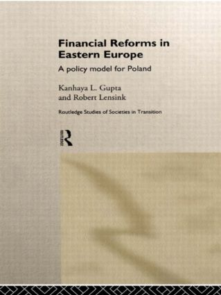 Financial Reforms in Eastern Europe: A Policy Model for Poland book cover