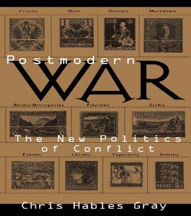 Postmodern War: The New Politics of Conflict (Paperback) book cover