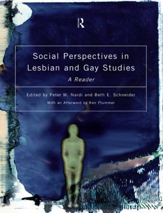 Social Perspectives in Lesbian and Gay Studies: A Reader, 1st Edition (Paperback) book cover