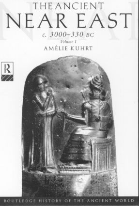 The Ancient Near East: c.3000–330 BC (2 volumes) (Paperback) book cover