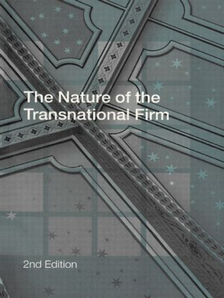 The Nature of the Transnational Firm: 2nd Edition (Paperback) book cover