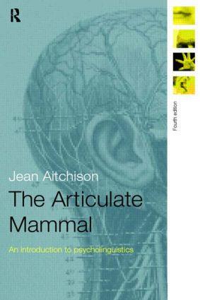 The Articulate Mammal