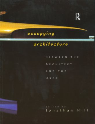 Occupying Architecture: Between the Architect and the User (Paperback) book cover