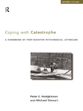 Coping With Catastrophe: A Handbook of Post-disaster Psychological Aftercare, 2nd Edition (Paperback) book cover