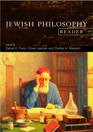 The Jewish Philosophy Reader: 1st Edition (Paperback) book cover