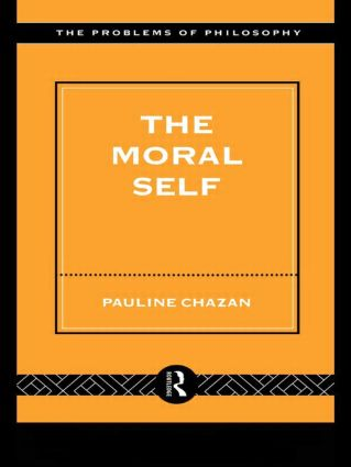 The Moral Self (Paperback) book cover