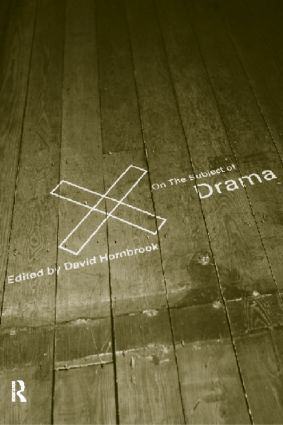 On the Subject of Drama: 1st Edition (Paperback) book cover