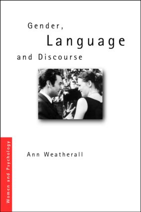 Gender, Language and Discourse: 1st Edition (Paperback) book cover