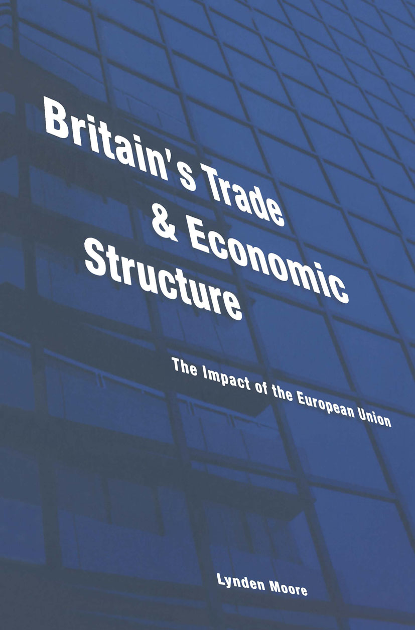 Britain's Trade and Economic Structure: The Impact of the EU, 1st Edition (Paperback) book cover