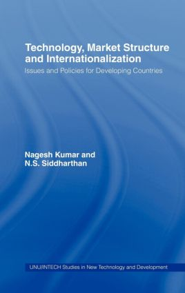 Technology, Market Structure and Internationalization: Issues and Policies for Developing Countries book cover
