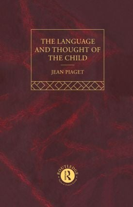 Language and Thought of the Child: Selected Works vol 5, 4th Edition (Hardback) book cover
