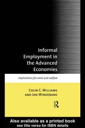 Informal Employment in Advanced Economies: Implications for Work and Welfare (Paperback) book cover