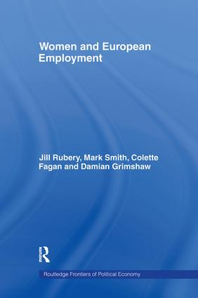 Women and European Employment (Hardback) book cover