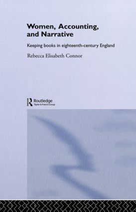 Women, Accounting and Narrative: Keeping Books in Eighteenth-Century England book cover