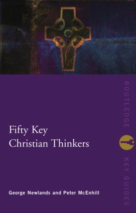 Fifty Key Christian Thinkers: 1st Edition (Paperback) book cover