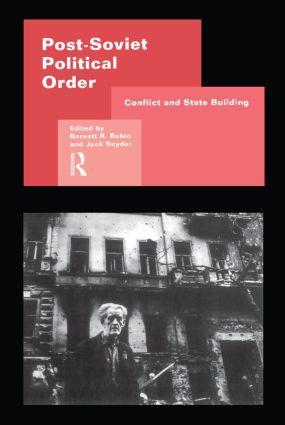Post-Soviet Political Order (Paperback) book cover