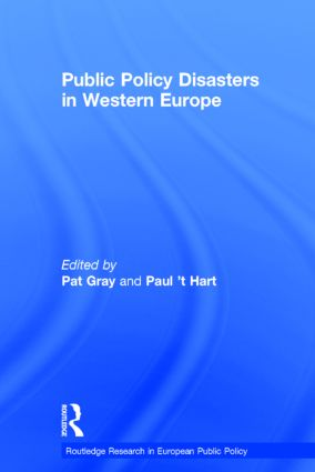 Public Policy Disasters in Europe: 1st Edition (Hardback) book cover