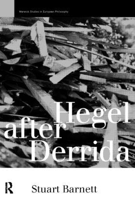 Hegel After Derrida (Paperback) book cover