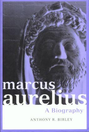 Marcus Aurelius: A Biography book cover