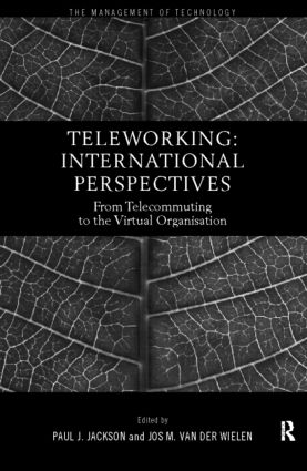 Teleworking: New International Perspectives From Telecommuting to the Virtual Organisation (Paperback) book cover