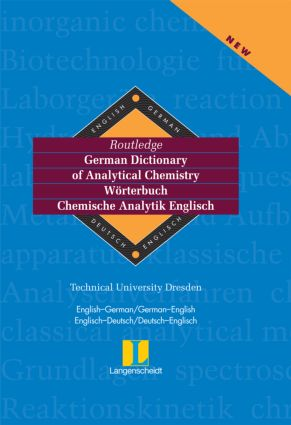Routledge German Dictionary of Analytical Chemistry Worterbuch Chemische Analytik Englisch: English-German/German-English Englisch-Deutsch/Deutsch-Englisch book cover
