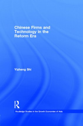 Chinese Firms and Technology in the Reform Era: 1st Edition (Hardback) book cover