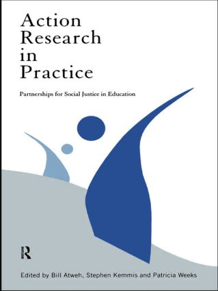 Action Research in Practice: Partnership for Social Justice in Education book cover