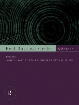 Real Business Cycles: A Reader, 1st Edition (Paperback) book cover