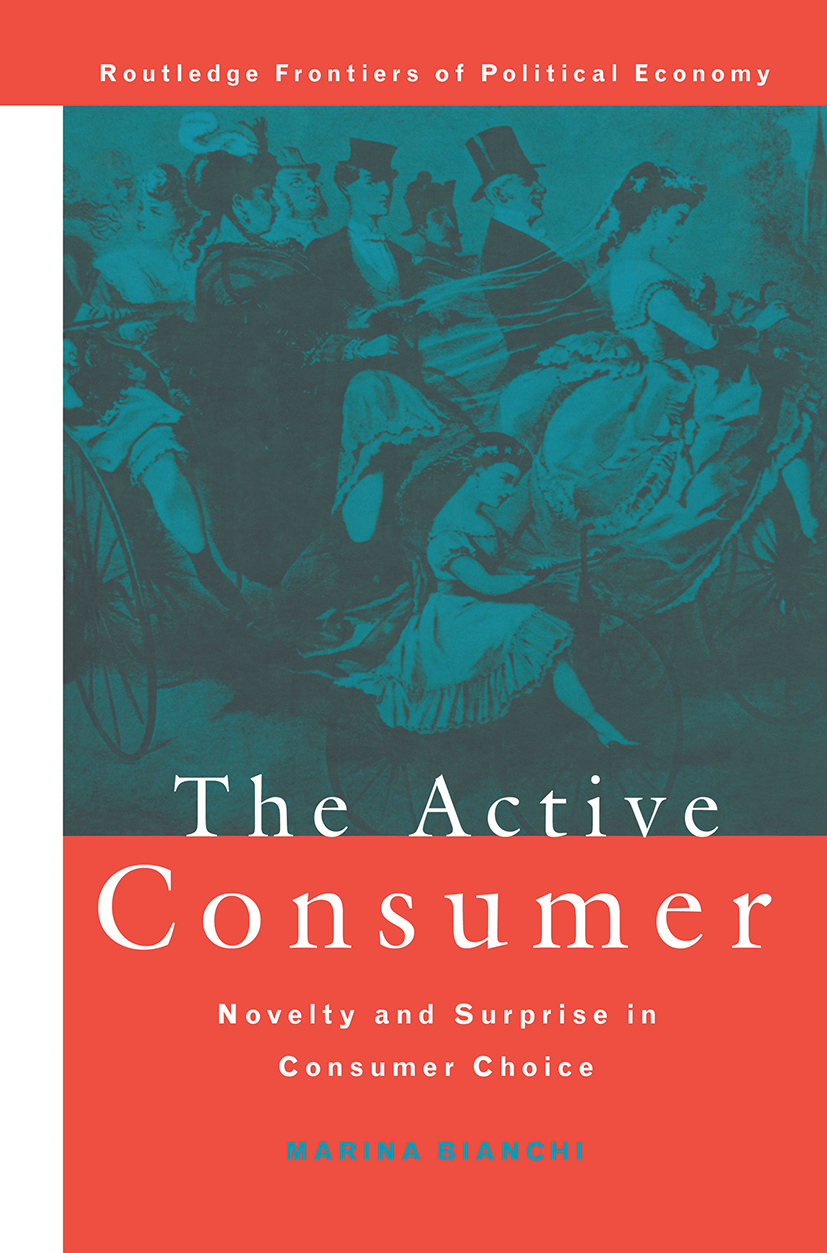 The Active Consumer: Novelty and Surprise in Consumer Choice (Hardback) book cover