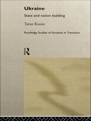 Ukraine: State and Nation Building book cover