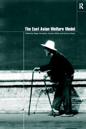 The East Asian Welfare Model: Welfare Orientalism and the State (Paperback) book cover
