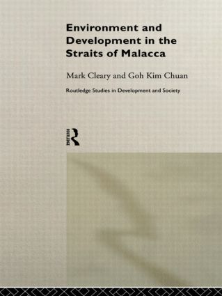 Environment and Development in the Straits of Malacca book cover