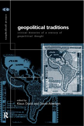 Geopolitical Traditions: Critical Histories of a Century of Geopolitical Thought book cover