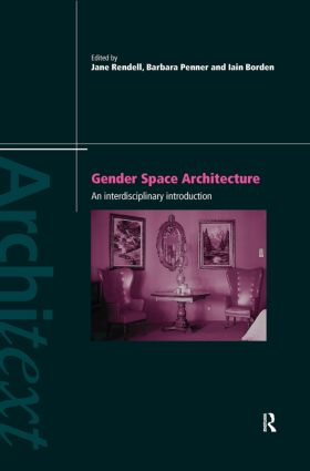 Gender Space Architecture: An Interdisciplinary Introduction book cover