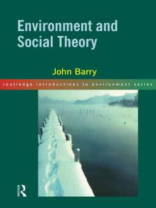 Environment and Social Theory: 1st Edition (Paperback) book cover