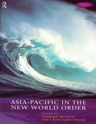Asia-Pacific in the New World Order: 1st Edition (Paperback) book cover