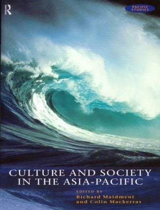 Culture and Society in the Asia-Pacific: 1st Edition (Paperback) book cover