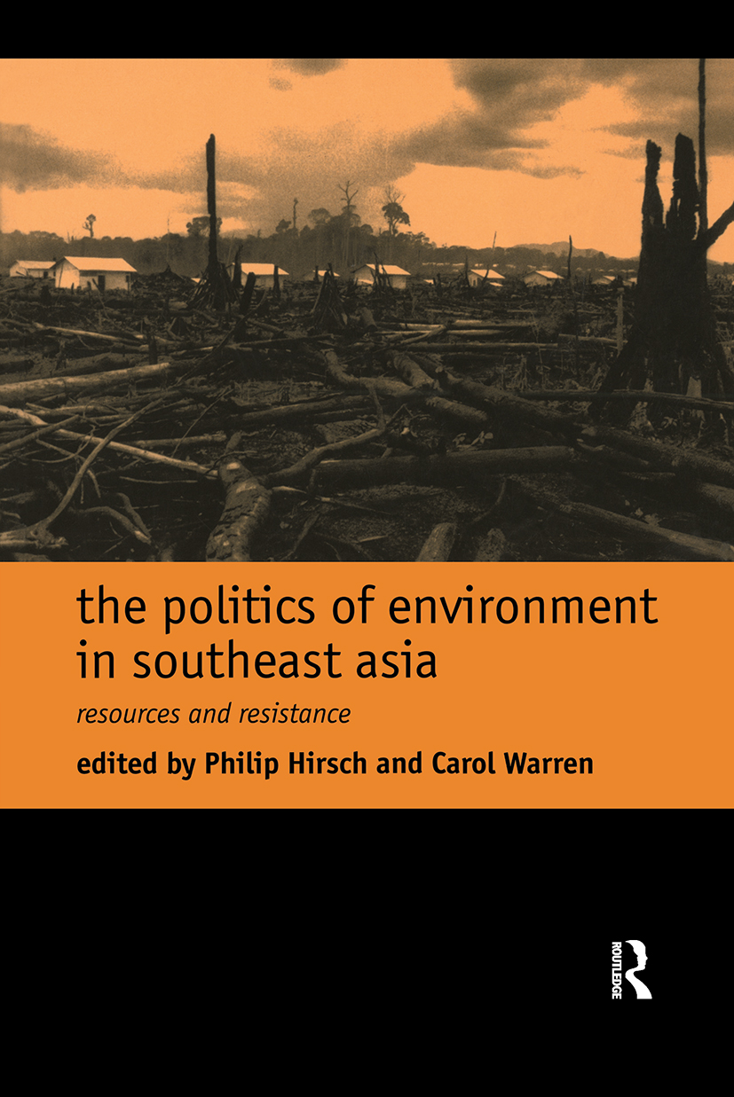 The Politics of Environment in Southeast Asia: 1st Edition (Paperback) book cover